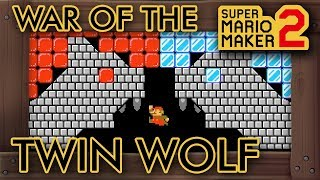 Super Mario Maker 2 - The War of the Twin Wolf