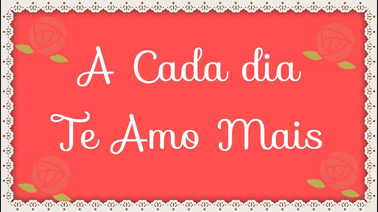 Amo Voce Boa Noite Amor: A Cada Dia Te Amo Mais