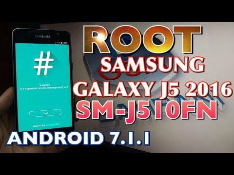 ROOT SAMSUNG J5 2016 SM-J510FN ANDROID 7.1.1