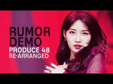 PRODUCE 48 (프로듀스 48) - Rumor [Demo/Rearranged Edit] Lyrics