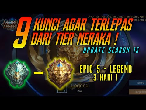 9 Kunci Agar Terlepas Dari Tier Neraka ! Epic 5 Ke Legend Cuma 3 Hari !