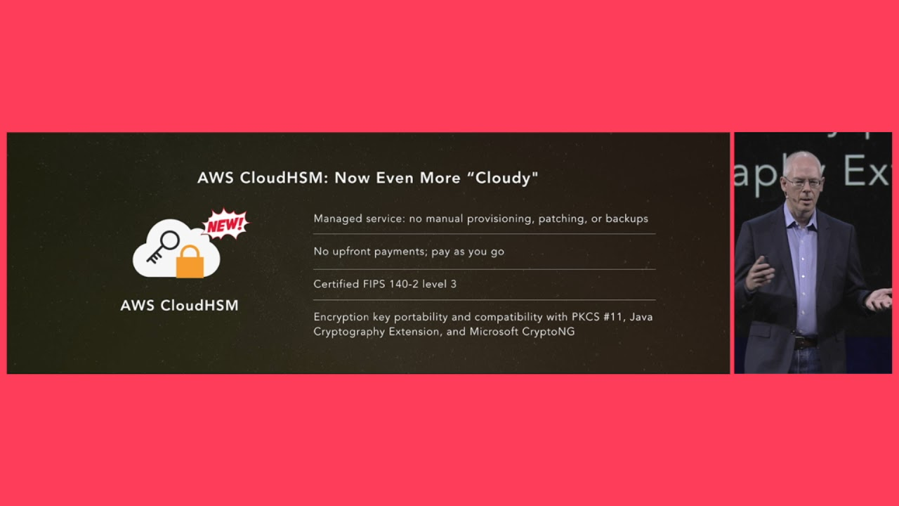 AWS Summit Series 2017 - New York: Introducing the New AWS CloudHSM