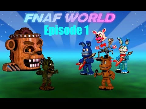 FNaF World | Episode 1 | Already Found 3 Characters!!!