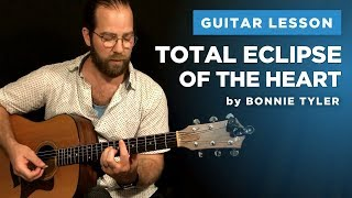 "🎸 ""Total Eclipse of the Heart"" guitar lesson w/ chords & tabs (Bonnie Tyler)"