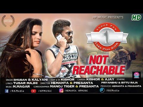 Not Reachable FULL VIDEO (Bhuban & Kalyani) New Sambalpuri HD Video ll RKMedia