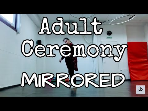 Adult Ceremony(MIRRORED) Dance Cover Tutorial by July Dance