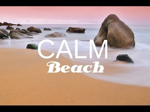 CALM BEACH: Tranquil music, Anxiety Relief with beach & nature sounds, with isochronic tones