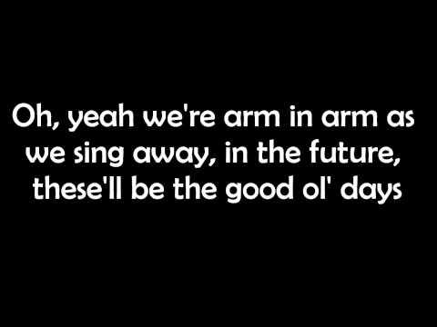 Good Ol' Days by The Script (Lyrics)