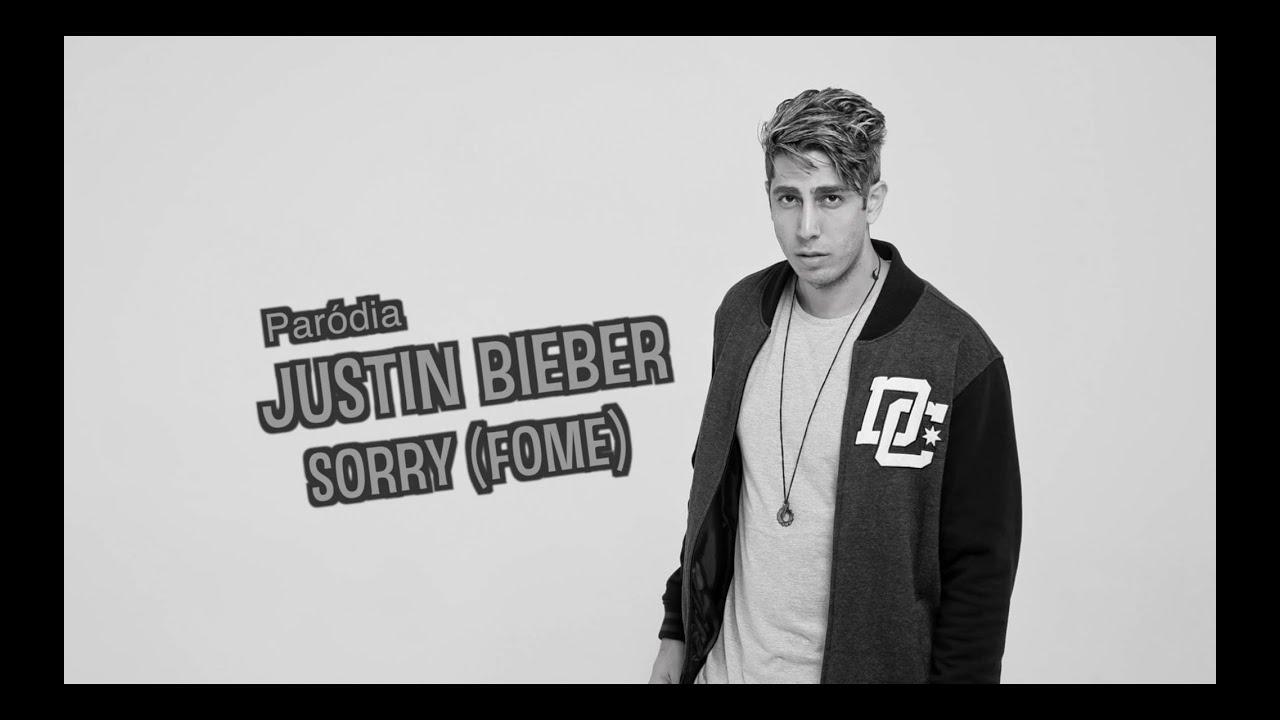 Paródia: Justin Bieber - Sorry - Fome - DESCONFINADOS
