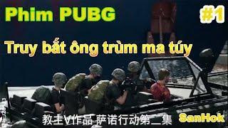 Phim hành động PUBG Mobile P1| Truy Bắt Ông Trùm Ma Túy Trong Pubg Tại Khu Vực SanHok|Game Mobile VN