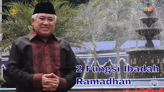 2 Fungsi Ibadah Ramadhan-Wakil Ketua Umum MUI - Cahaya Hikmah