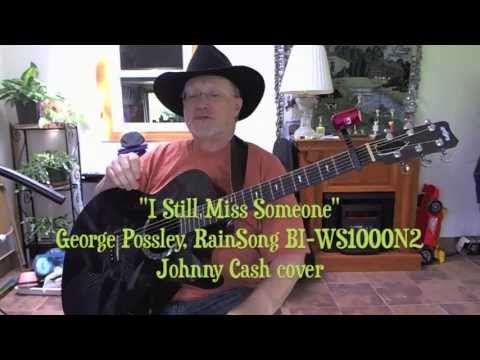1228 -  I Still Miss Someone -  Johnny Cash cover with lyrics and chords