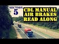 DMV, CDL, Hand Book (Audio) 2018... AIR BRAKES .... Section 5