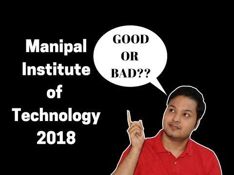 manipal institute of technology 2018 | Admission | Counselling | Study | Life | Placement