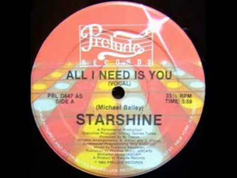 Starshine - All I Need Is You