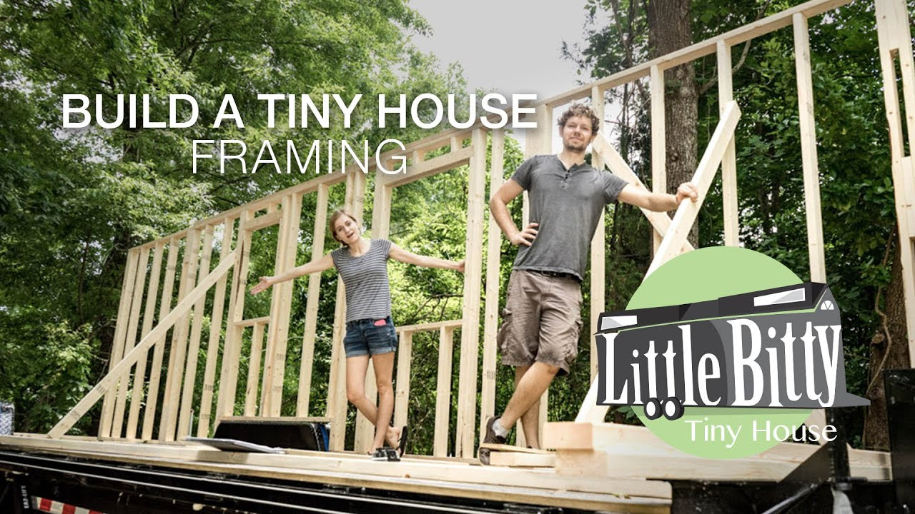 Build A Tiny House Framing YouTube