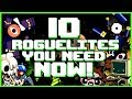 10 Roguelites You NEED To Be Playing!
