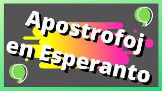 Apostrofoj en Esperanto (kaj la angla)   Keep It Simple Esperanto