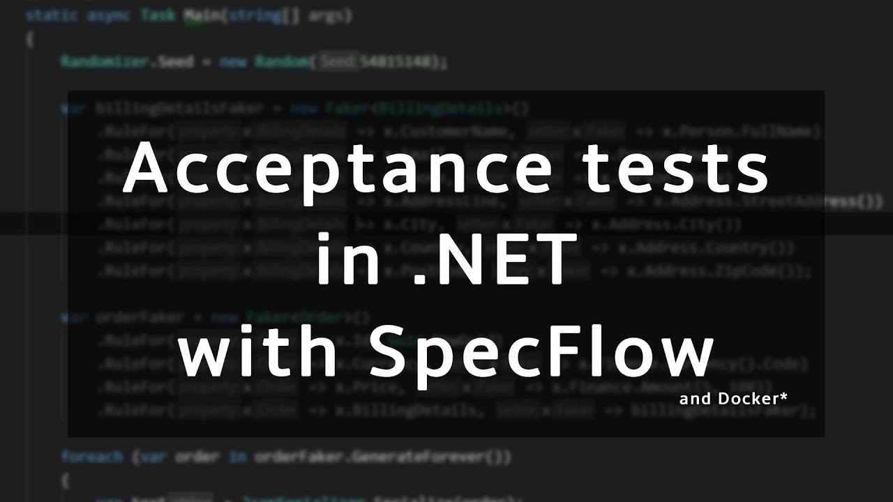 Elegant Acceptance Testing in .NET with SpecFlow