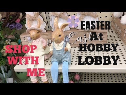EASTER AT HOBBY LOBBY-SHOP WITH ME!