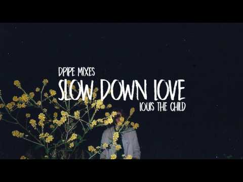 Louis The Child - Slow Down Love (feat. Chelsea Cutler)