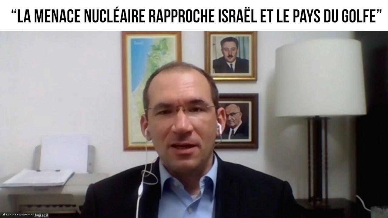 """""""La menace nucléaire rapproche Israël et le pays du Golfe"""" - L'invité du 2 mars 2021"""