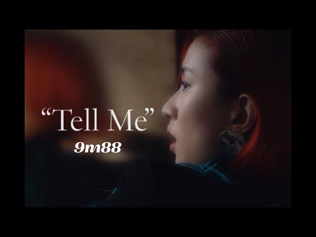9m88 - Tell Me (Prod. by Mitsu the Beats)