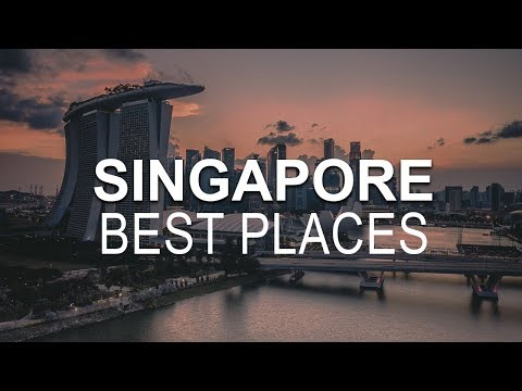 10 Best Places To Visit In Singapore – Where To Travel In Singapore?