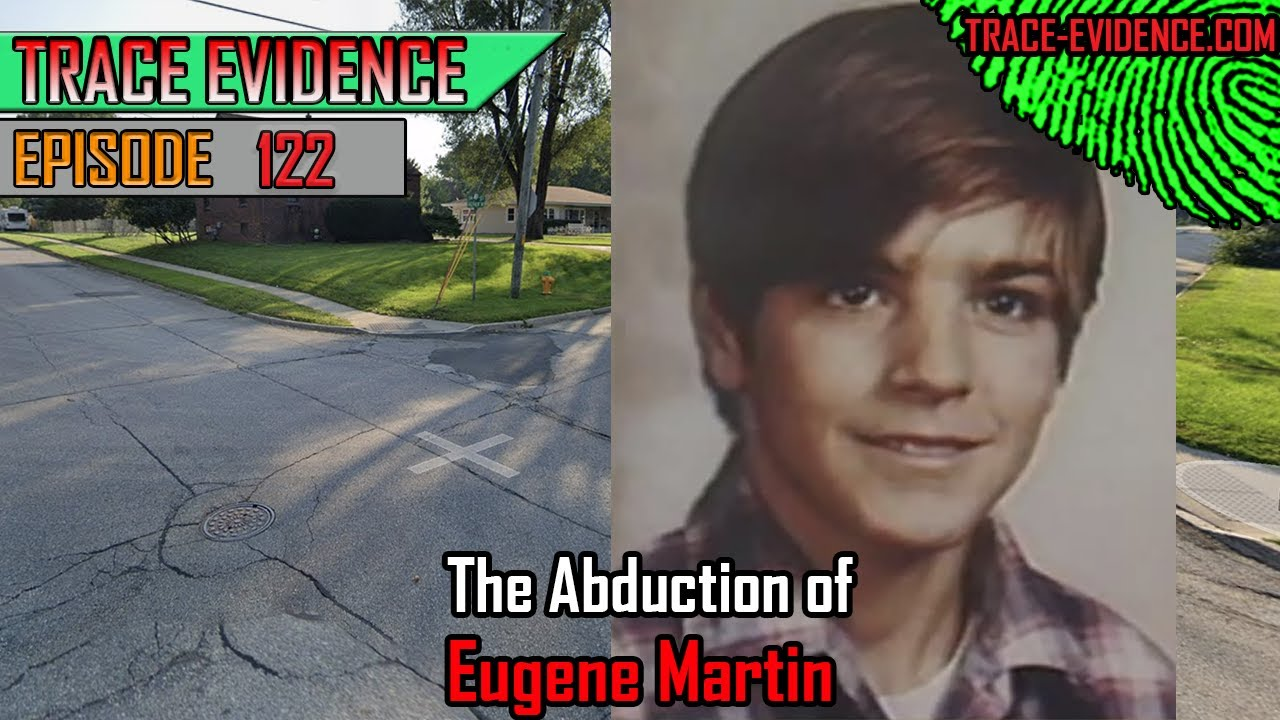 122 - The Abduction of Eugene Martin
