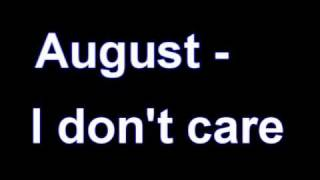 August - I don