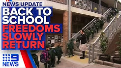 School returns as more restrictions ease around the country | Nine News Australia