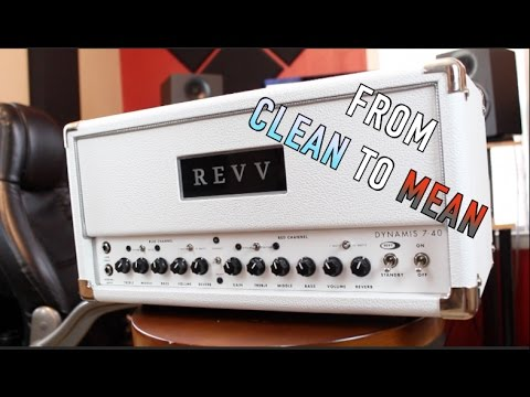 From Clean To MEAN! (Original music ) Revv Dynamis 7-40 Demo