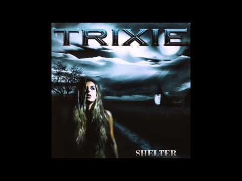 Trixie - Shelter (Full Album)