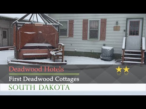 First Deadwood Cottages - Deadwood Hotels, South Dakota