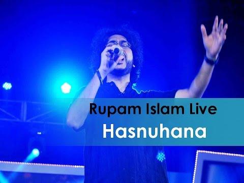 Hasnuhana || Rupam Islam Live