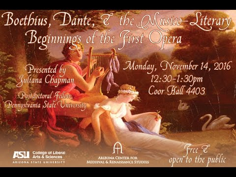Boethius, Dante, and the Musico-Literary Beginnings of the First Opera