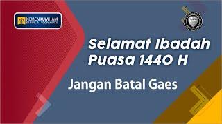 Kanwil Kemenkumham D.I. Yogyakarta Mengucapkan Selamat Menunaikan Ibadah Puasa Ramadhan 1440 H