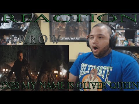 Arrow - 3x23 - My Name Is Oliver Queen - REACTION!!