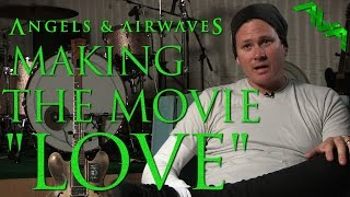 "Making The Movie ""LOVE"""