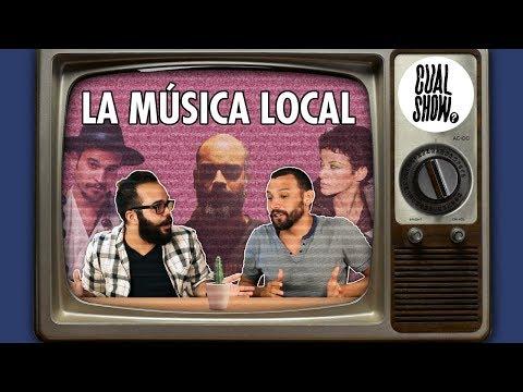 La Música Local — Cual Show