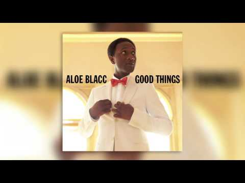 08 Loving You Is Killing Me - Good Things - Aloe Blacc - Audio