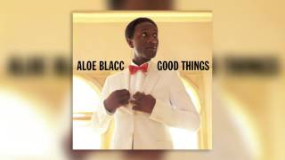 08 Loving You Is Killing Me - Good Things - Aloe Blacc - Audio
