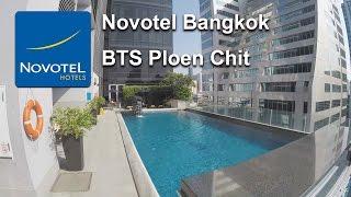 Novotel Bangkok Ploenchit Sukhumvit Hotel (BTS Phloen Chit)