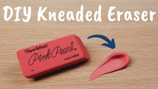 How to make a KNEADED ERASER - DIY
