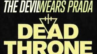 The Devil Wears Prada - Dead Throne (Lyrics)