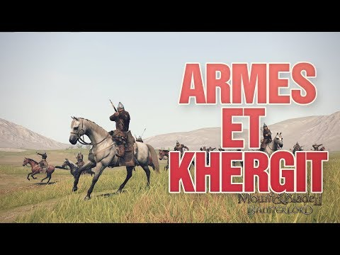 ARMES ET KHERGITS BANNERLORD FR - Mount and Blade II