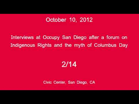 [2/14] Occupy San Diego - Columbus Day Interviews