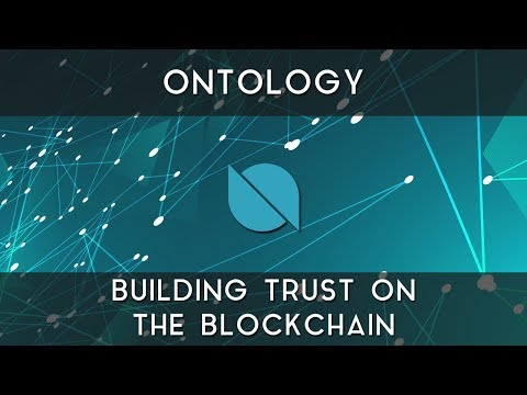 Ontology | Building trust on the blockchain