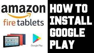 How To Install Google Play on Amazon Fire HD Tablet - Get Android Google Play Store on Fire HD Guide