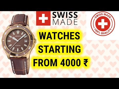 (HINDI) Entry Level / Affordable Swiss Made Watch Brands- Starting From 4000 Rs - Watch Freak